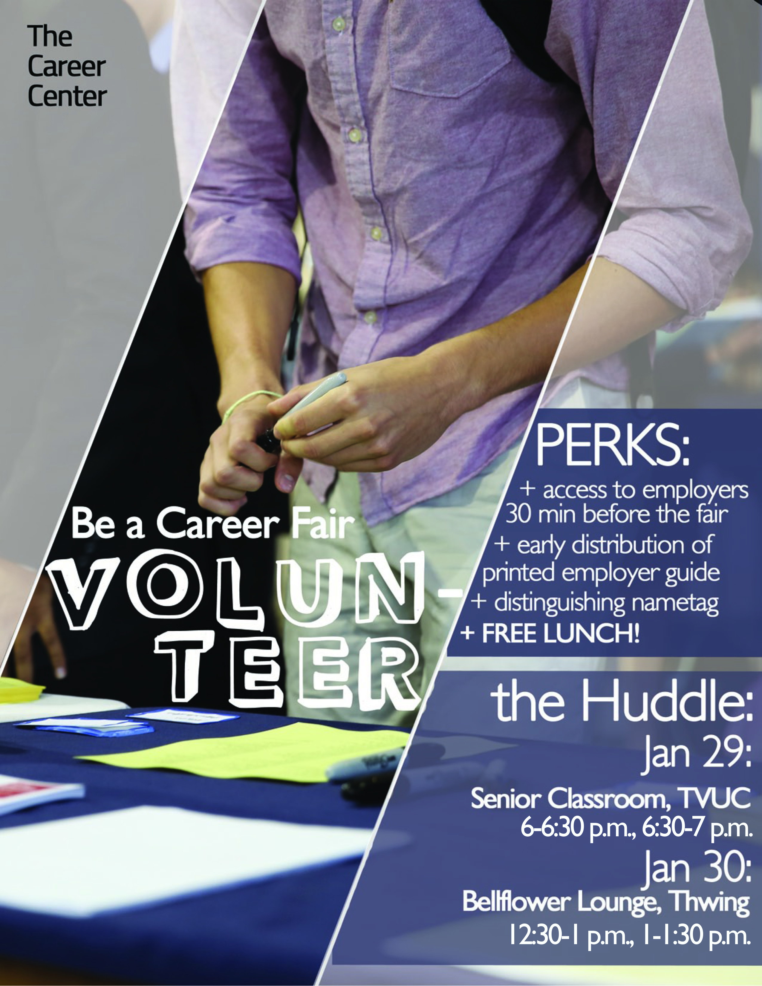be a career fair volunteer for early access to employers interested in early access to employers at the career fair on feb 9 volunteer this week to stand out from the crowd
