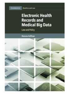 Book cover of Sharona Hoffman's book about Electronic Health Records and Big Data