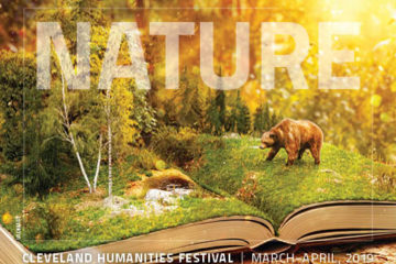"Photo showing a nature scene with a bear on book pages and the word ""Nature"" and ""Cleveland Humanities Festival March-April 2019"" over top"