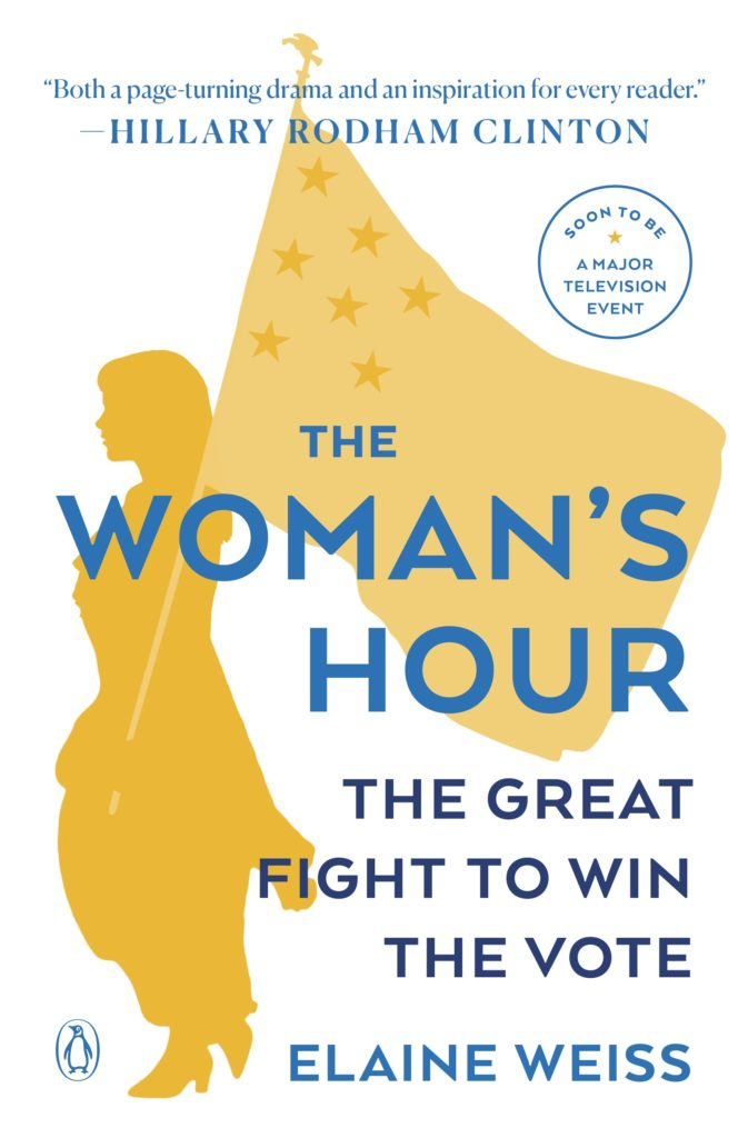 "Photo of the cover of ""The Woman's Hour: The Great Fight to Win the Vote,"" which shows a silhouette of a woman holding a flag"